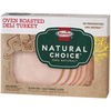 Save $0.50 on HORMEL® NATURAL CHOICE® Deli Meat when you buy ONE (1) HORMEL&r...